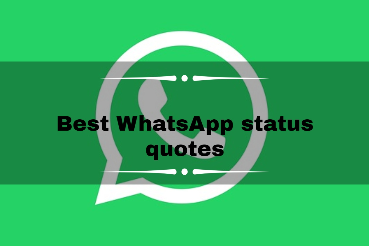100 Best Whatsapp Status Quotes Love Sad Cool Friends Funny
