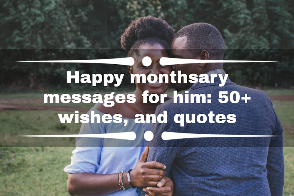 monthsary messages for him