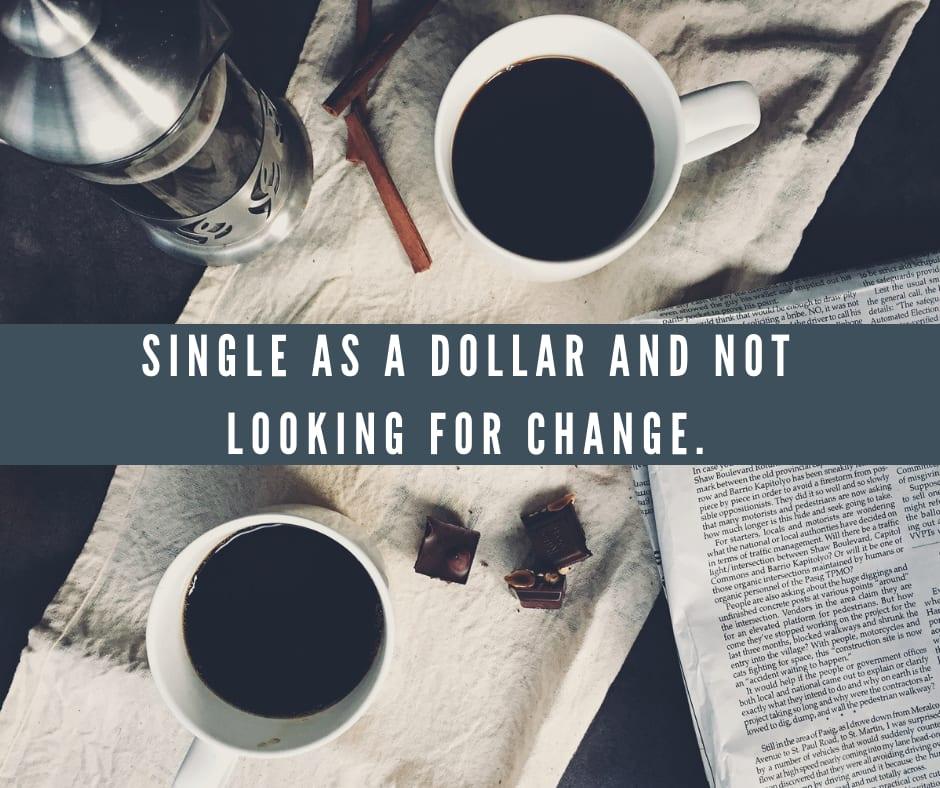 Single happy life quotes