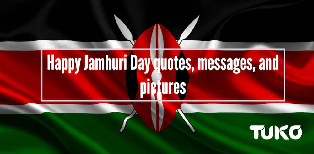 Happy Jamhuri Day quotes, messages, and pictures