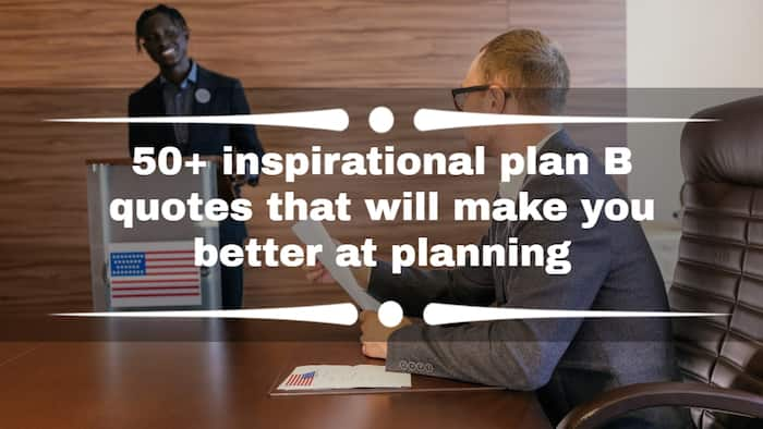 50+ inspirational plan B quotes that will make you better at planning