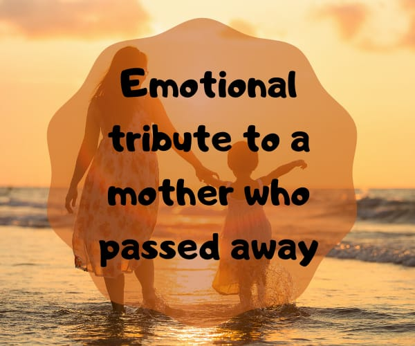 tribute to a mother
