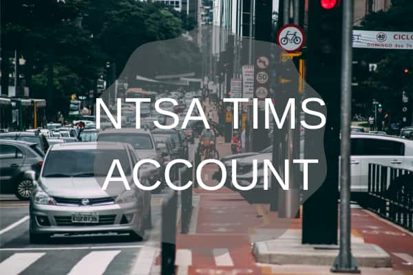 How to register for NTSA TIMS account
